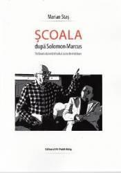 Scoala dupa Solomon Marcus - Marian Stas Carti