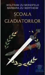 Scoala gladiatorilor - Wolfram zu Mondfeld Barbara zu Wertheim