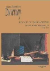 Scoala Mecanismului Op. 120 - Jean Baptiste Duvernoy