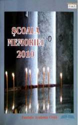 Scoala memoriei 2010
