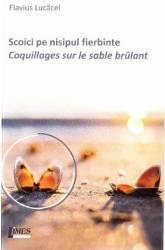 Scoici pe nisipul fierbinte. Coquillages sur le sable brulant - Flavius Lucacel