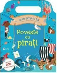 Scrie propria ta poveste cu pirati - Sophie Hanton