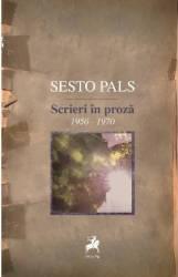 Scrieri in proza 1950-1970 - Sesto Pals