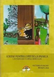 Scrieri pentru copii de la bunica - 3. Povesti din curtea bunicilor - Victoria Furcoiu Carti