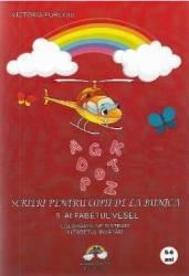 Scrieri Pentru Copii De La Bunica 5 Alfabetul Vesel - Victoria Furcoiu