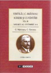 Scrieri si cuvantari Vol. 3 Ianuarie 1912 - Decembrie 1914 - Vintila I.C. Bratianu
