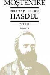 Scrieri Vol.11 - Bogdan Petriceicu Hasdeu