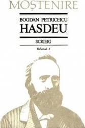 Scrieri Vol.2 - Bogdan Petriceicu Hasdeu