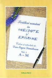 Scriitori romani in anecdote si epigrame vol.1+2 - Dan Eugen Dumitrescu