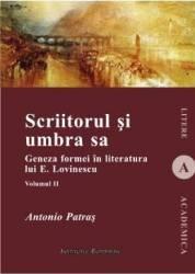 Scriitorul si umbra sa - Vol. 2 - Antonio Patras