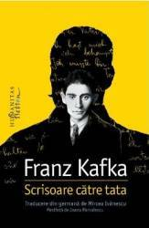 Scrisoare catre tata - Franz Kafka Carti