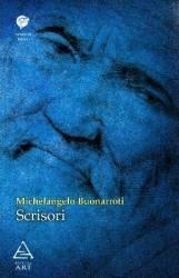 Scrisori - Michelangelo Buonarroti
