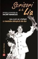 Scrisori de la Lia primite si comentate de Iacint Manoliu