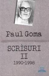 Scrisuri 2 1990-1998 - Paul Goma
