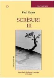 Scrisuri III - Paul Goma