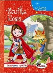 Scufita Rosie - O lume de povesti Carti