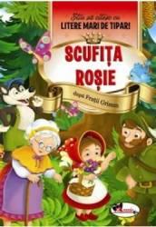 Scufita Rosie - Stiu sa citesc cu litere mari de tipar