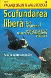 Scufundarea libera fara respiratie - Dagmar Andres-Brummer Carti