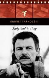 Sculptand in timp - Andrei Tarkovski
