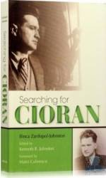 Searching for Cioran - Ilinca Zarifopol-Johnston