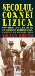 Secolul Coanei Lizica - Zoltan Rostas title=Secolul Coanei Lizica - Zoltan Rostas