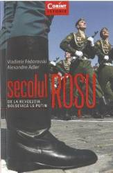 Secolul rosu - Vladimir Fedorovski Alexandre Adler