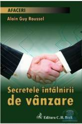 Secretele intalnirii de vanzare - Alain Guy Roussel Carti