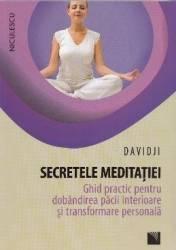 Secretele meditatiei - Davidji Carti