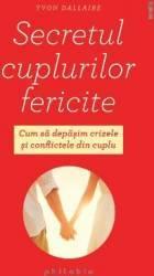 Secretul cuplurilor fericite - Yvon Dallaire title=Secretul cuplurilor fericite - Yvon Dallaire