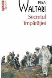 Secretul imparatiei - Mika Waltari title=Secretul imparatiei - Mika Waltari