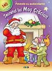 Secretul Lui Mos Craciun - Poveste Cu Autocolante