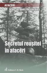 Secretul Reusitei In Afaceri - Jean-jacques Desjar