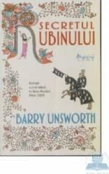 Secretul rubinului - Barry Unsworth Carti