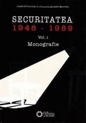 Securitatea 1948-1989 vol. 1 Monografie Carti