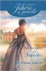 Seductie la prima vedere - Mia Marlowe