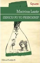 Senkiu Fo Yo Frendship - Macrina Lazar Carti