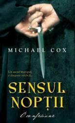 Sensul noptii - Michael Cox