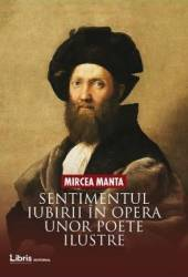 Sentimentul iubirii in opera unor poete ilustre - Mircea Manta