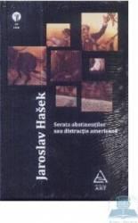Serata abstinentilor sau distractie americana - Jaroslav Hasek
