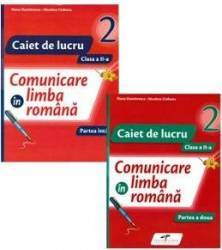 Set caiet comunicare in limba romana - Clasa 2 - Partea I+partea II - Iliana Dumitrescu Nicoleta Ciobanu Carti