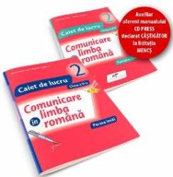Set caiet Comunicare in limba romana cls 2 partea I+partea II - Iliana Dumitrescu