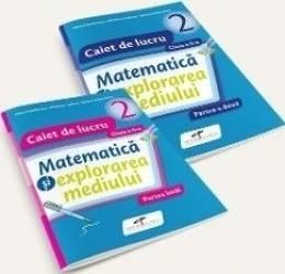 Set caiet matematica si explorarea mediului - Clasa 2 - Partea I+partea II - Iliana Dumitrescu Nicoleta Ciobanu