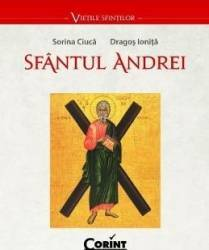 Sfantul Andrei - Sorina Ciuca Dragos Ionita