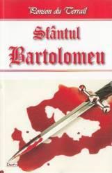 Sfantul Bartolomeu - Ponson du Terrail
