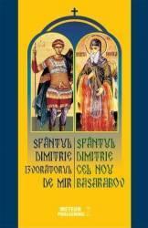 Sfantul Dimitrie Izvoratorul de Mir - Sfantul Dimitrie Cel Nou Basarabov