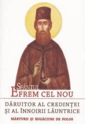 Sfantul Efrem cel Nou daruitor al credintei si al innoirii launtrice