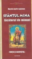 Sfantul Mina Facatorul De Minuni