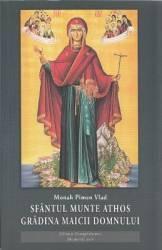Sfantul Munte Athos. Gradina Maicii Domnului - Monah Pimen Vlad