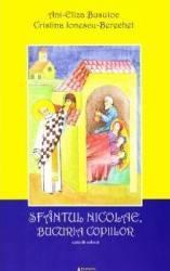Sfantul Nicolae Bucuria copiilor - Ani-Eliza Busuioc Cristina Ionescu-Berechet
