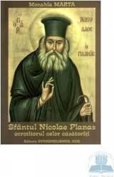 Sfantul Nicolae Planas ocrotitorul celor casatoriti - Monahia Marta